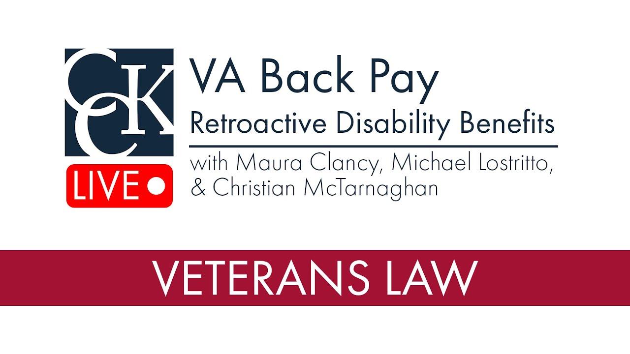 VA Back Pay (Retroactive Benefits)