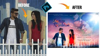Movie or Couple Pre-Wedding Poster Design in Photoshop – Hindi Tutorial
