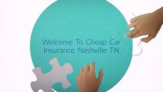Cheap Auto Insurance in Nashville TN