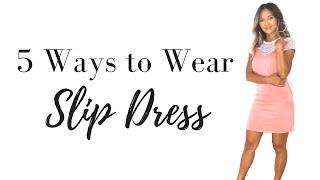 How to Style the Slip Dress // 5 Ways to Wear the Slip Dress
