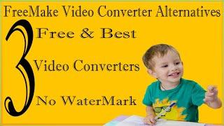 3 Free FreeMake Video Converter Alternatives 3  Best Free Video Converters For Windows 10/8/7