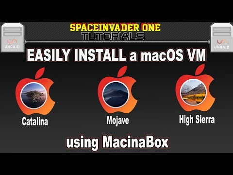 How To Easily Install MacOS Catalina Mojave Or HighSierra As A VM On Unraid