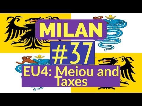 37. Let's Play - Milan into Italian Empire - EU4 Meiou and Taxes - Part 37