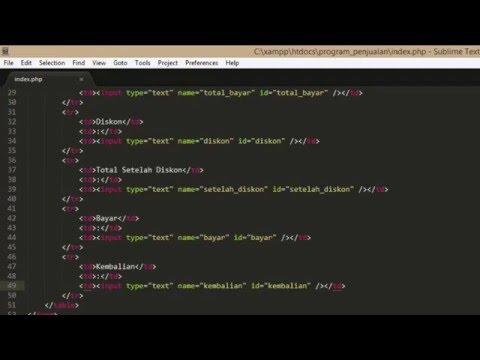 Pemrograman Web PHP - Program Penjualan Sederhana Part1 (Membuat File Index Atau Form Inputan)