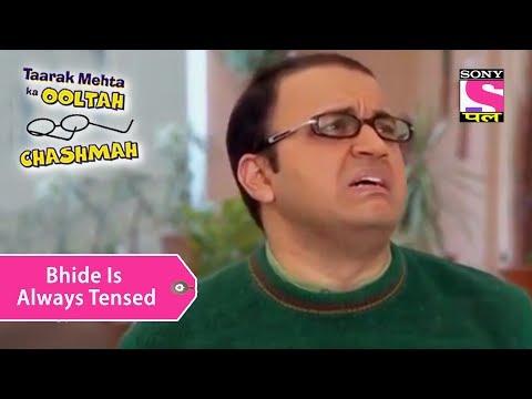 Your Favorite Character   Bhide Is Always In Tension   Taarak Mehta Ka Ooltah Chashmah
