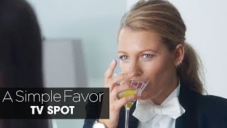 "A Simple Favor (2018) Official TV Spot ""Big Twist"" – Anna Kendrick, Blake Lively, Henry Golding"