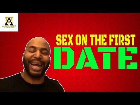 How To Get Sex On The First Date