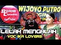 Lagu Jaranan Terbaru LELAH MENGALAH Voc IKA Lovers   WIJOYO PUTRO ORI Live Nyadran Sonoageng 2018