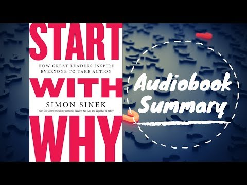 Start with Why by Simon Sinek - Best Free Audiobook Summary