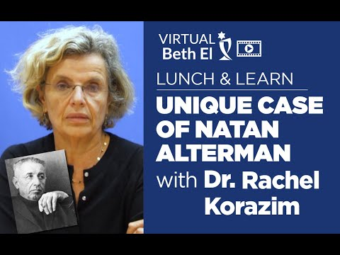 Lunch and Learn: The Unique Case of Natan Alterman, with Dr. Rachel Korazim   Part 1