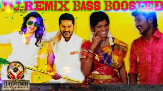 chinna machan DJ REMIX [BASS BOOSTED]