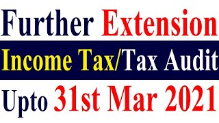 Due Date Extension - Income Tax Return/Tax Audit Report/TDS/TCS/54/54F/Advance Tax Payment/FY2019-20