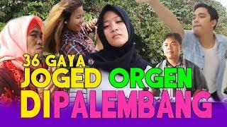 Gambar cover 36 GAYA JOGED ORGEN TUNGGAL DI PALEMBANG