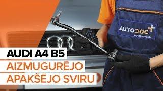Kā nomainīt Svira AUDI A4 (8D2, B5) - tiešsaistes bezmaksas video