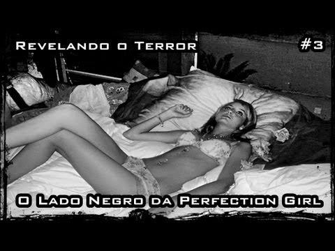 revelando o terror 3   o lado negro da perfection girl