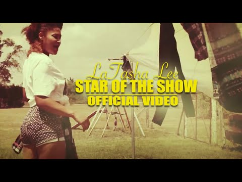 LaTasha Lee -Star of the Show (Official Music Video)