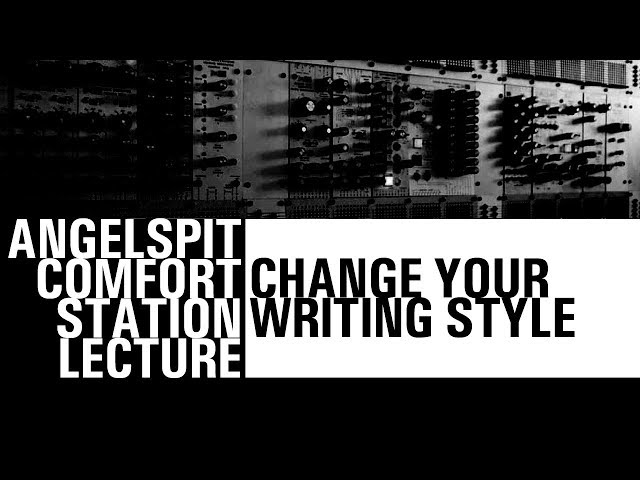Change your writing style - COMFORT STATION LECTURE