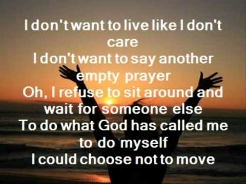 I Refuse Josh Wilson w/ lyrics