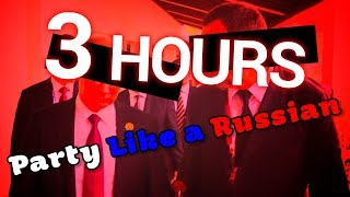 Robbie Williams | Party Like a Russian | 3 HOURS | CHORUS ONLY