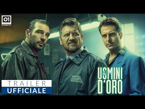 GLI UOMINI D'ORO di Vincenzo Alfieri (2019) - Trailer Ufficiale HD