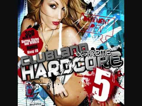 Clubland Xtreme Hardcore 5 - Hixxy And Technikore - MDMA