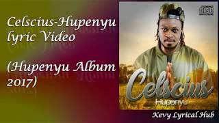Baixar Celscius-Hupenyu Lyric Video [By Kelvin Jumo]Kevy Lyrical Hub