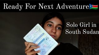 I AM GOING TO SOUTH SUDAN!!!
