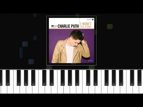 "Charlie Puth - ""I Won't Tell A Soul"" Piano Tutorial - Chords - How To Play - Cover"