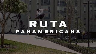 Nike SB | Ruta Panamericana 2016