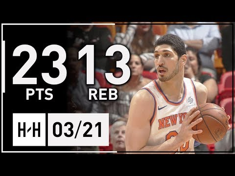Enes Kanter Full Highlights Knicks vs Heat (2018.03.21) - 23 Pts, 3 Ast, 13 Reb!