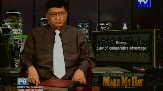 UNTV Life: Make My Day - Money, Law of comparative advantage