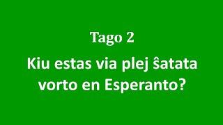 2a Tago – Kiu estas via plej ŝatata vorto en Esperanto?  #30DRYC