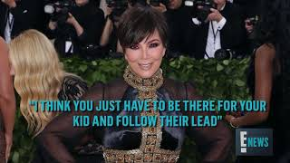 Kris Jenner Speaks Out About Khloe & Tristan's Situation