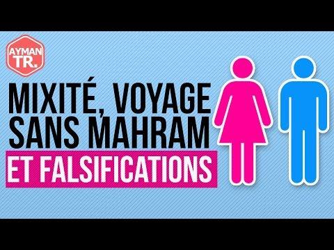 LA MIXITÉ EN ISLAM & LE VOYAGE DE LA FEMME SANS MAHRAM