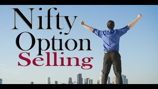 Nifty Options Selling -100% Successful method of trading  (Monthly Income)