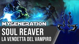 Legacy Of Kain Soul Reaver: la vendetta del vampiro in My Generation EP.6