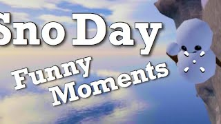 Roblox - Sno Day - Funny Moments