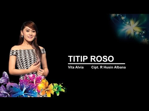 Vita Alvia - Titip Roso - [Official Video]