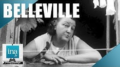 1965 : Mémoires du vieux quartier de Belleville | Archive INA