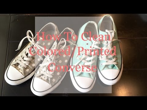 How To Clean Colored/Printed Converse