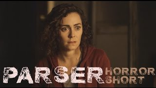 PARSER - Playtime Never Stops | HORROR SHORT