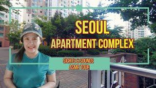 Sights and Sounds: Seoul Apartment Complex / ASMR Tour