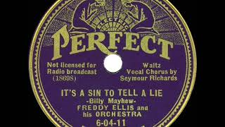 1st RECORDING OF: It's A Sin To Tell A Lie - Freddy Ellis Orch. (1936--Seymour Richards, vocal)