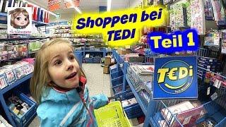 SHOPPING TOUR 👜 Kauft eine 5-Jährige im TEDI nur Spielzeug? 👀 Haul Teil 1