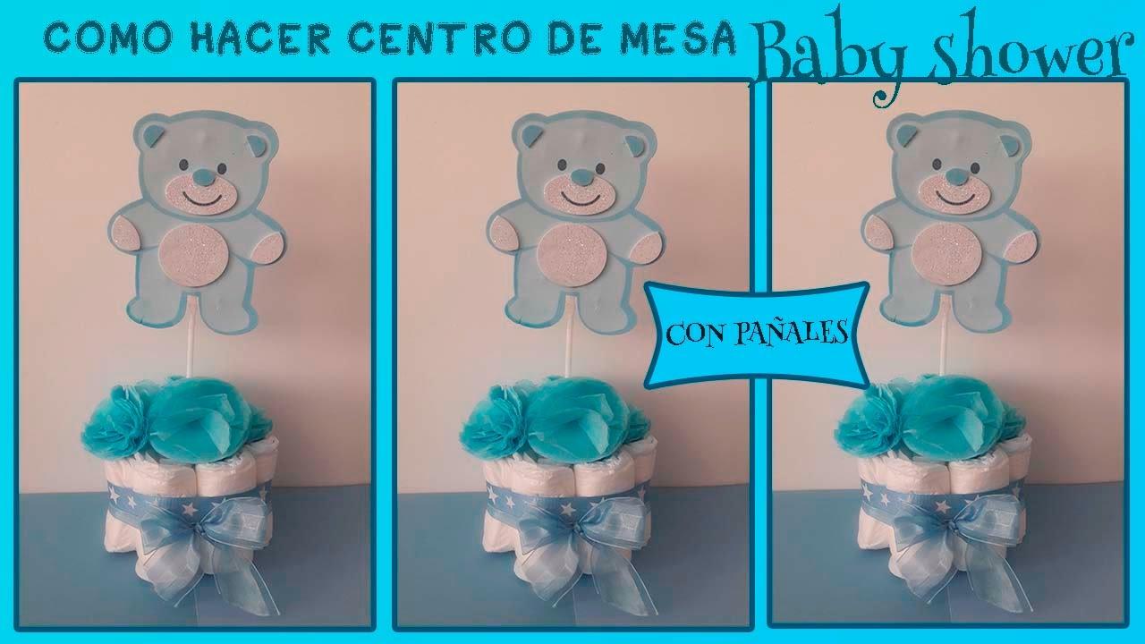 CENTRO DE MESA BABY SHOWER CON PAÑALES /como Fazer Decoração De Cha De Bebe  Passo A Passo   YouTube