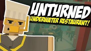 UNDERWATER RESTAURANT - Unturned Roleplay | Hidden Restaurant!