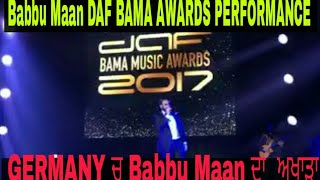 Babbu Maan Full Performance At DAF BAMA AWARDS 2017 | Must Watch