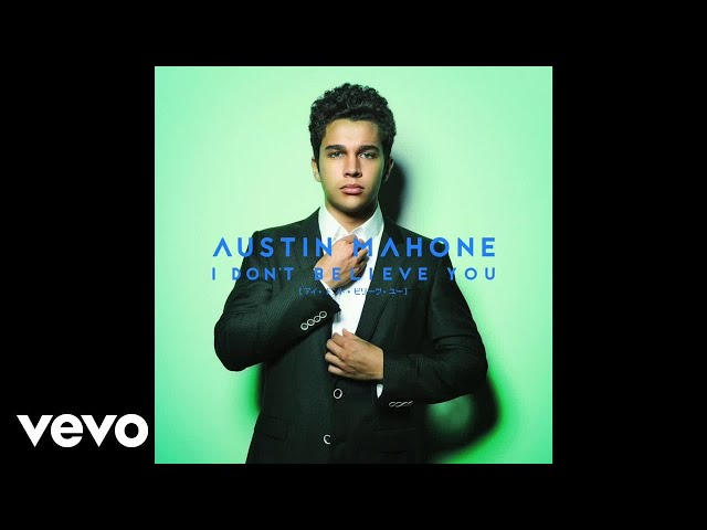 Austin Mahone - I Don't Believe You (Official Audio)