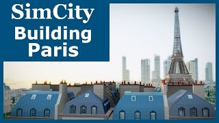 SimCity (2013) - Building Paris | SimValera