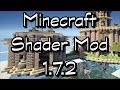 Minecraft Shader Mod 1.7.2 | +7 Shaderpacks | Download